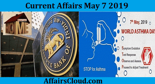 Current Affairs Today May 7 2019