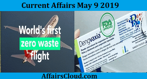 Current Affairs Today May 9 2019