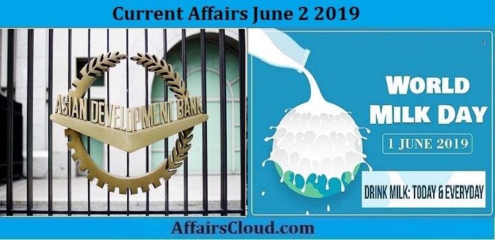 Current Affairs June 2 2019