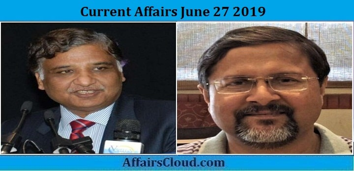 Current Affairs June 27 2019