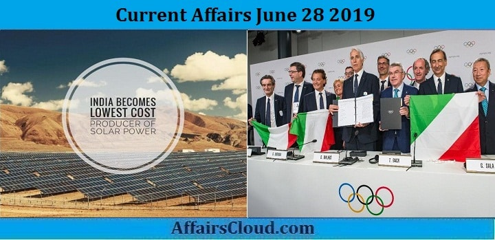Current Affairs June 28 2019