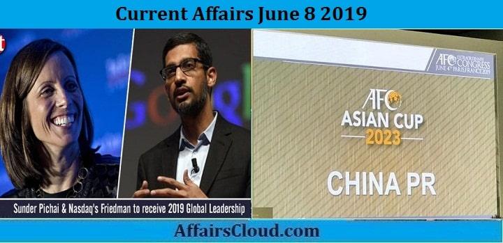 Current Affairs June 8 2019