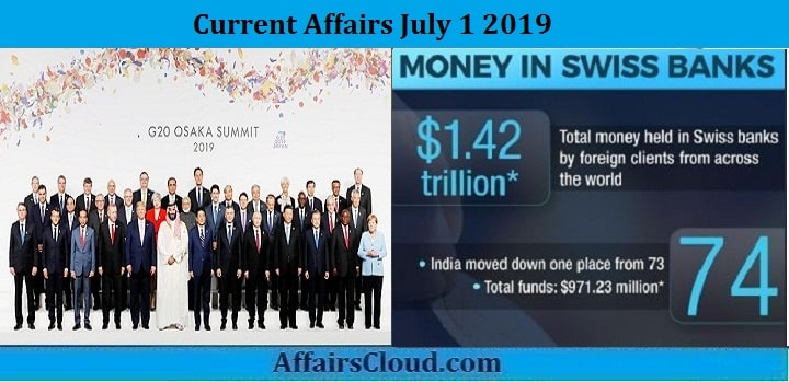 Current Affairs July 1 2019