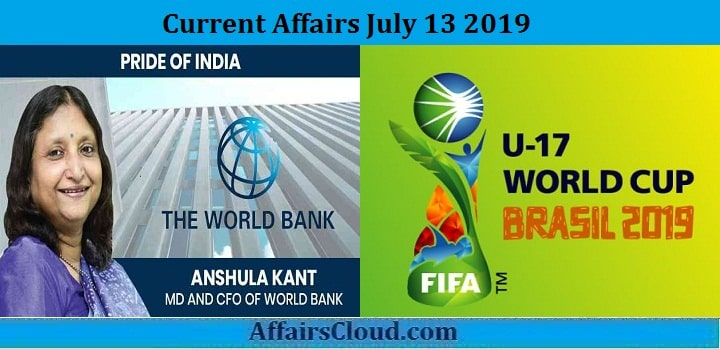 Current Affairs July 13 2019
