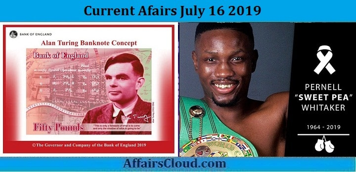 Current Affairs July 16 2019