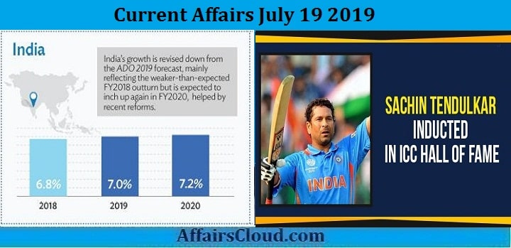 Current Affairs July 19 2019