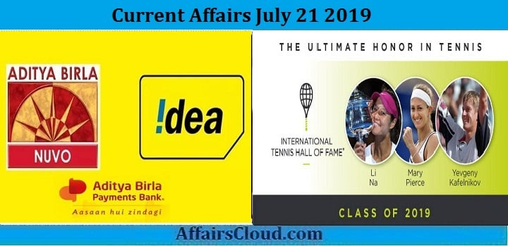 Current Affairs July 21 2019