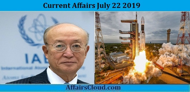 Current Affairs July 22 2019