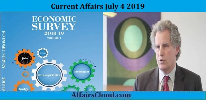 Current Affairs July 4 2019