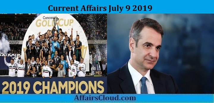 Current Affairs July 9 2019