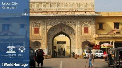 Pink City Jaipur declared as a World Heritage site by UNESCO