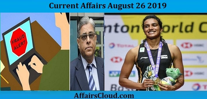 Current Affairs August 26 2019