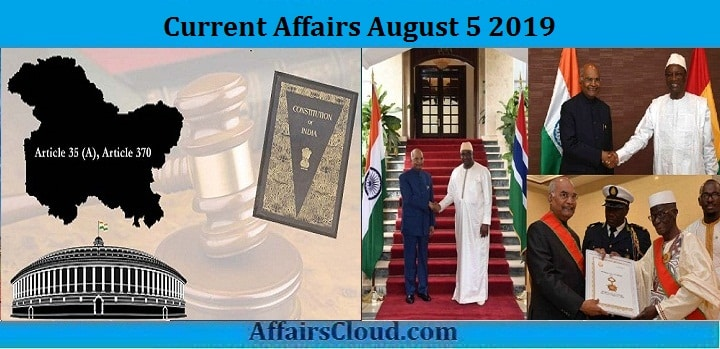 Current Affairs August 5 2019