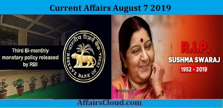 Current Affairs August 7 2019