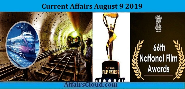 Current Affairs August 9 2019
