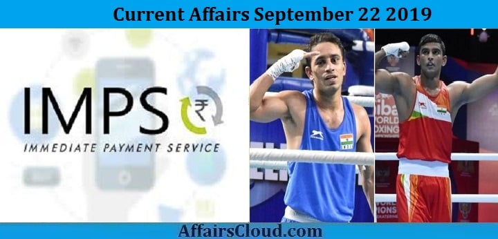 Current Affairs September 22 2019