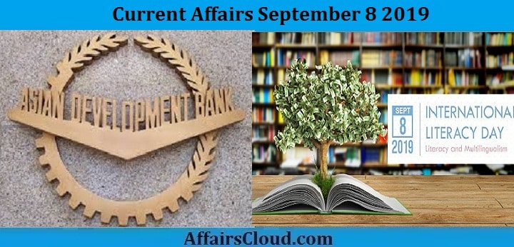Current Affairs September 8 2019