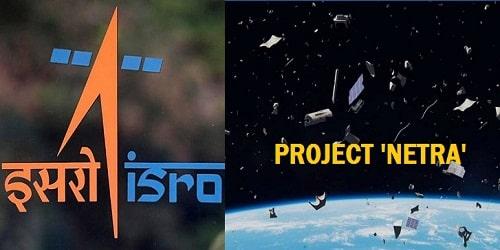ISRO initiated 'Project NETRA'