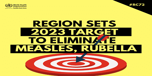 WHO to eliminate measles & rubella by South-East Asia region sets targets 2023