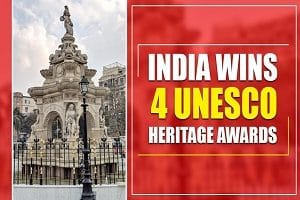 4 heritage landmarks of India won UNESCO Asia-Pacific Awards for Cultural Heritage Conservation 2019