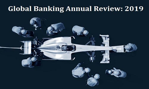 Global Banking Annual Review 2019