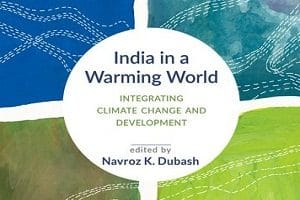 India in a Warming world Integrating Climate Change and Development