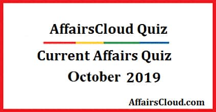 current affairs quiz october 2019 2