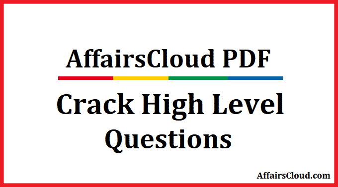 Crack High Level Question by AffairsCloud