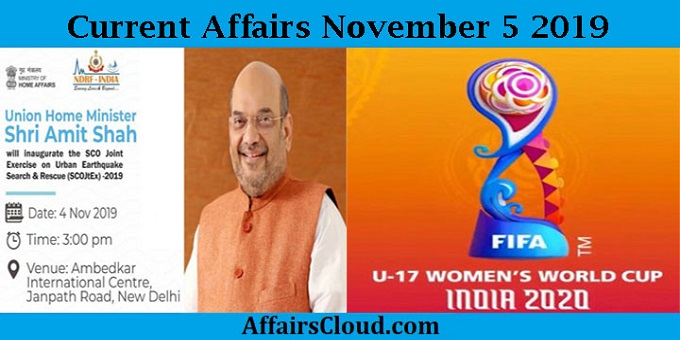Current Affairs November 5 2019