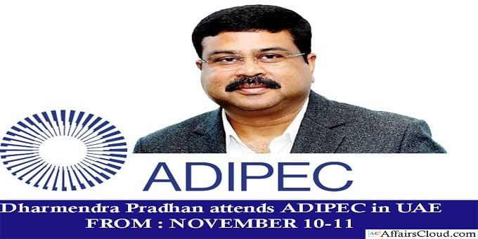Dharmendra Pradhans Attends ADIPEC in UAE