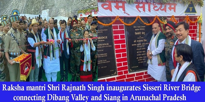 Rajnath Singh inaugurates Sisseri River bridge
