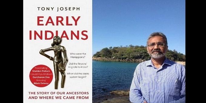 Author Tony Joseph's Early Indians