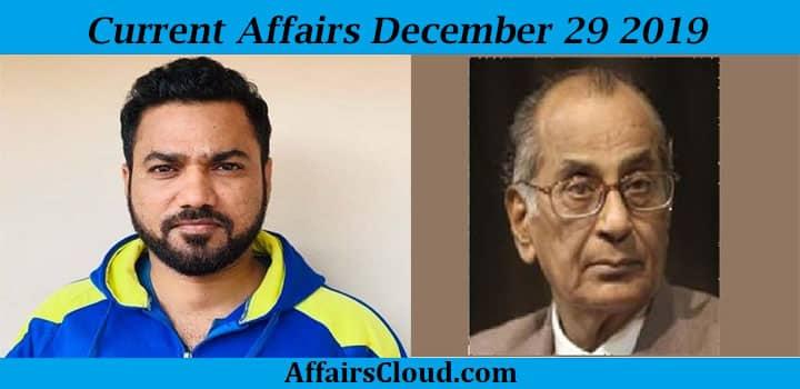 Current Affairs December 29 2019