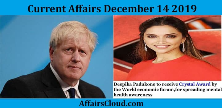 Current Affairs Today December 14 2019