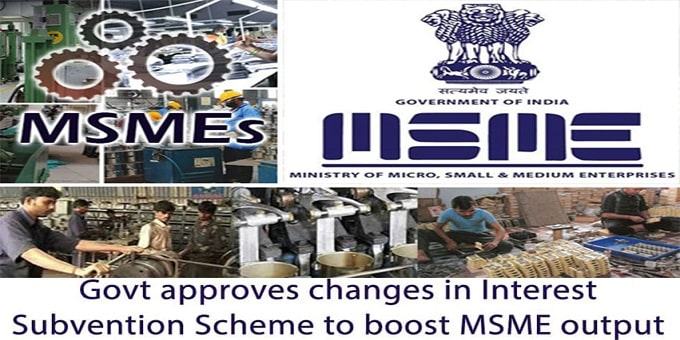 Government makes changes to Interest Subvention Scheme for MSMEs