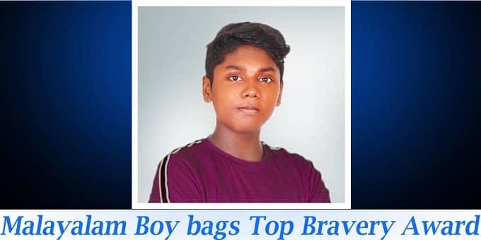 Malayali boy bags top bravery award