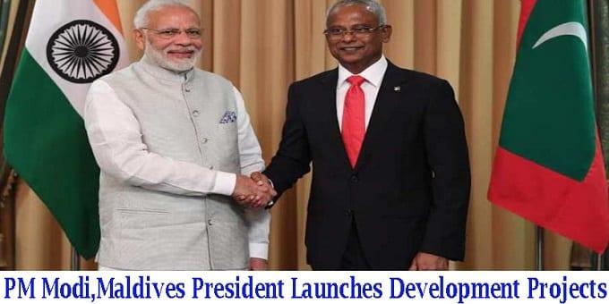 PM Modi, Maldivian President development projects