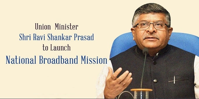 Ravi Shankar Prasad launches National Broadband Mission