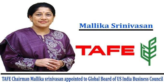 TAFE Chairman Mallika Srinivasan appointed to Global Board of US-India Business Council