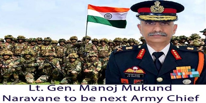 Vice Chief Lt Gen Manoj Mukund Naravane set to become the next chief of the Indian Army
