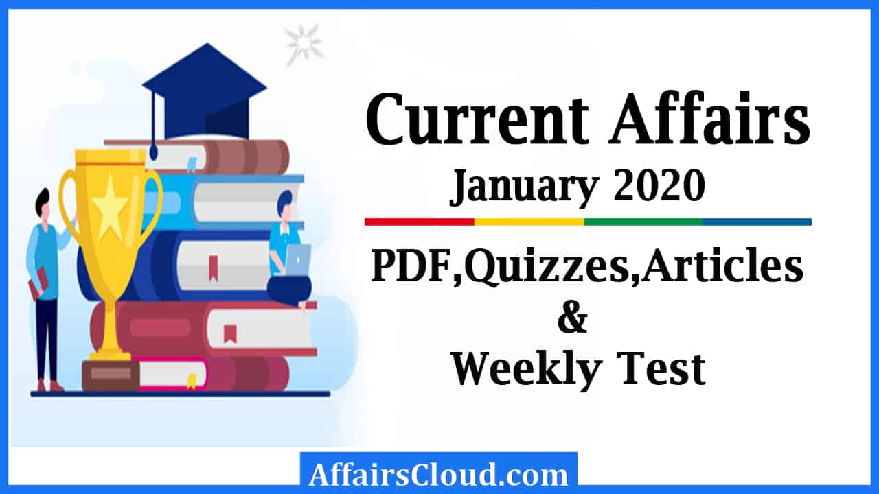 Current affairs January 2020