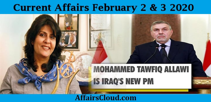 Current Affairs Today February 2&3 2020