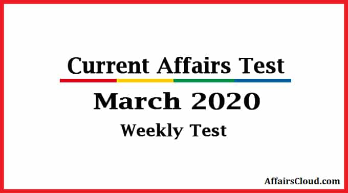 AffairsCloud weekly quiz march 2020