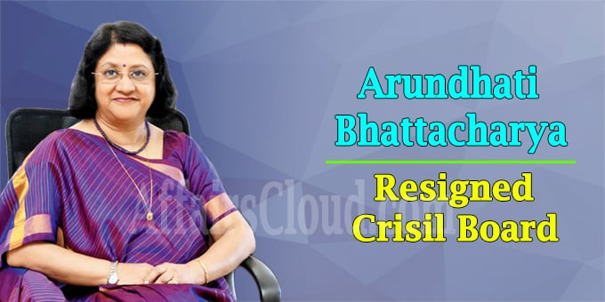 Arundhati Bhattacharya resigns from Crisil board