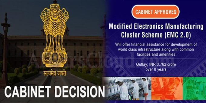 Cabinet approves Modified Electronics Manufacturing Clusters