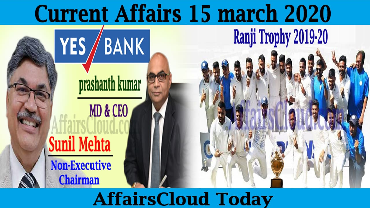 Current Affairs 15 March 2020