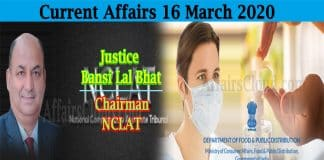 Current Affairs 16 March 2020