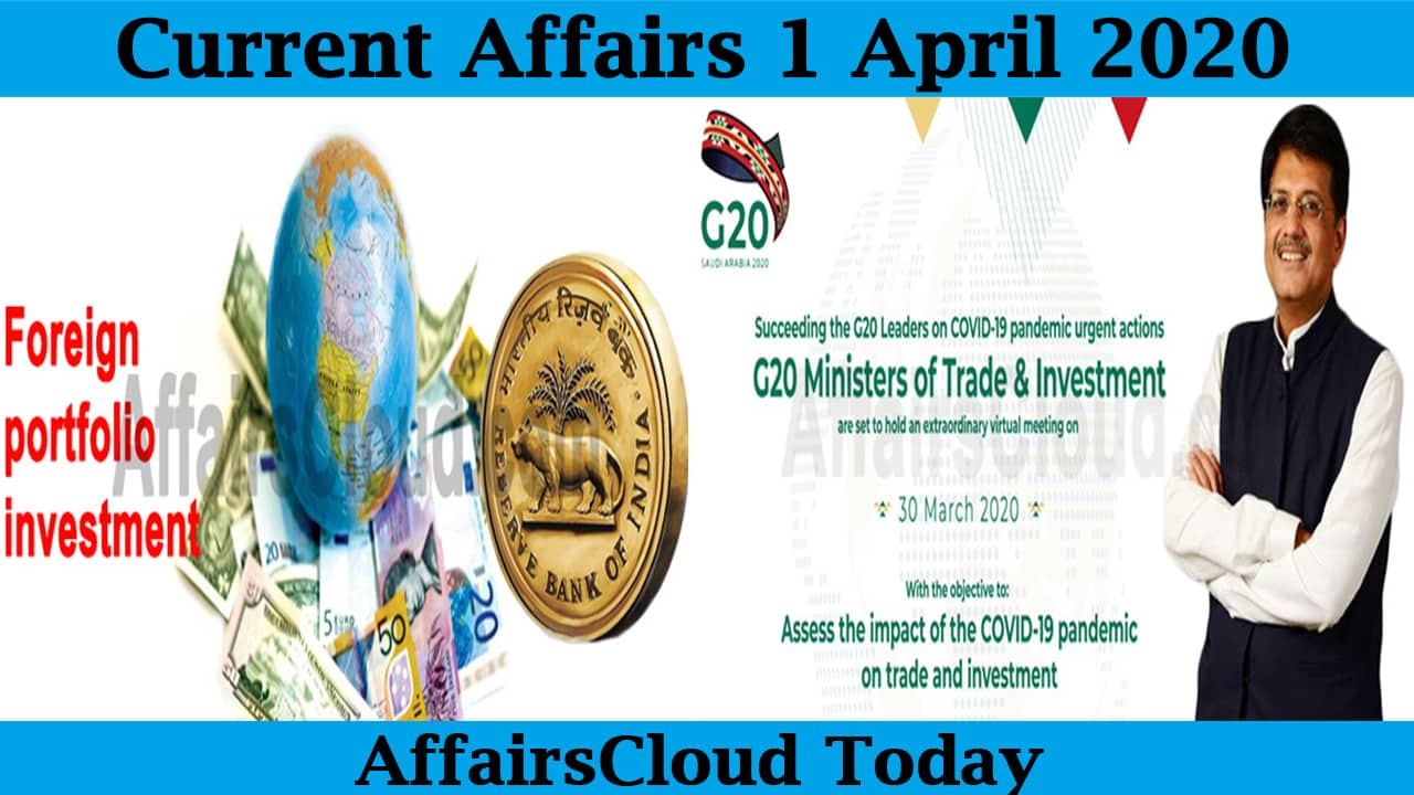 Current Affairs April 1 2020
