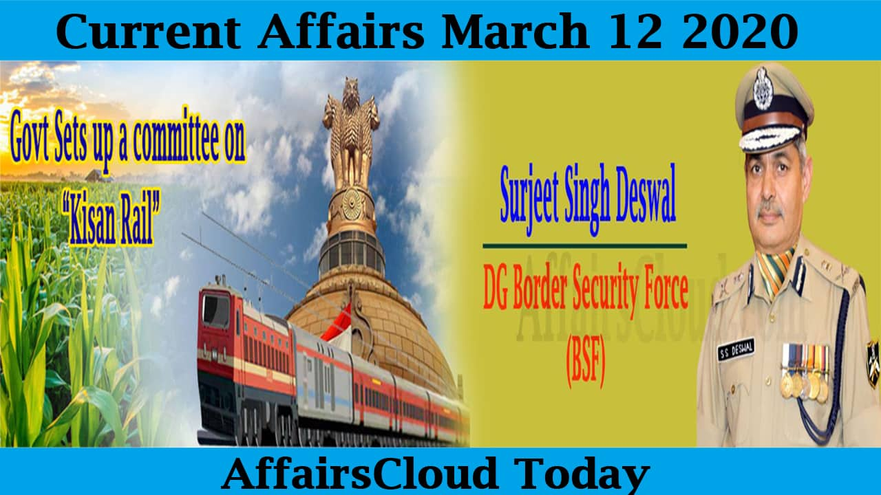Current Affairs March 12 2020