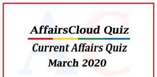Current affairs quiz march 2020 new 1